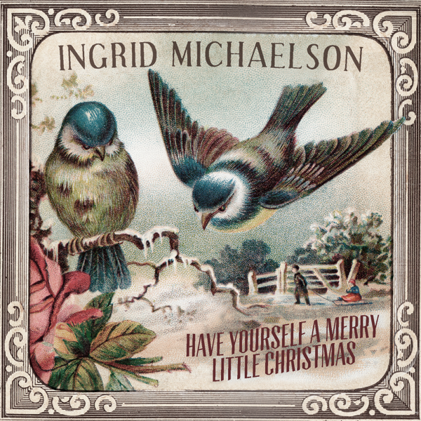 Merry Little Christmas 2011.Have Yourself A Merry Little Christmas Single By Ingrid Michaelson
