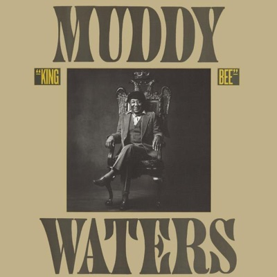 King Bee - Muddy Waters album