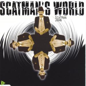 Scatman John - Scatman's World