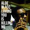 Aloe Blacc - Loving You Is Killing Me (Numarek Single Mix) Grafik
