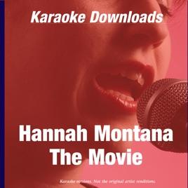 Karaoke Downloads - Hannah Montana - The Movie by Ameritz on iTunes