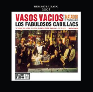Los Fabulosos Cadillacs - Vasos Vacíos (Remastered)