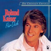 Für dich - Roland Kaiser - Roland Kaiser
