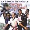 C'est bon pour le moral - Best of La Compagnie Créole - La Compagnie Créole
