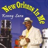 Kenny Sara - New Orleans In Me