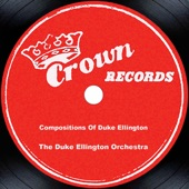 Duke Ellington and His Orchestra - Don't Get Around Much Anymore