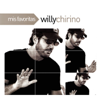 Mis Favoritas: Willy Chirino - Willy Chirino