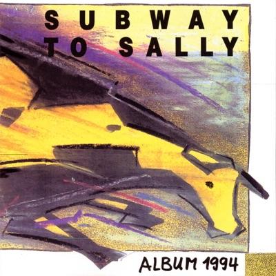 Album 1994 - Subway To Sally