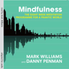 Prof Mark Williams & Dr Danny Penman - Mindfulness: The Eight-Week Meditation Programme for a Frantic World artwork
