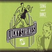 The Lucky Strikes - Swing Let's Swing