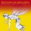 Genesis of Aquarion original soundtrack 2 - 菅野よう子/保刈久明