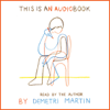 Demetri Martin - This Is an AudioBook (Unabridged)  artwork