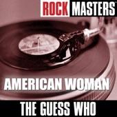 Rock Masters: American Woman - EP