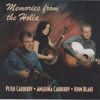 Memories from the Holla - Peter Carberry, Angelina Carberry & John Blake