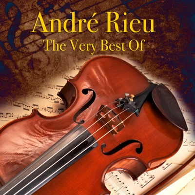 The Very Best Of - The André Rieu Strauss Orchestra & André Rieu album