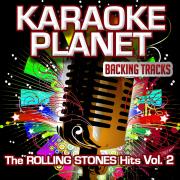 The Rolling Stones Hits, Vol. 2 (Karaoke Planet) - Karaoke Planet - Karaoke Planet