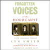 Forgotten Voices of the Holocaust (Original Staging Fiction) - Lyn Smith