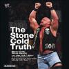 Stone Cold Steve Austin, J. R. Ross & Dennis Brent - The Stone Cold Truth  artwork