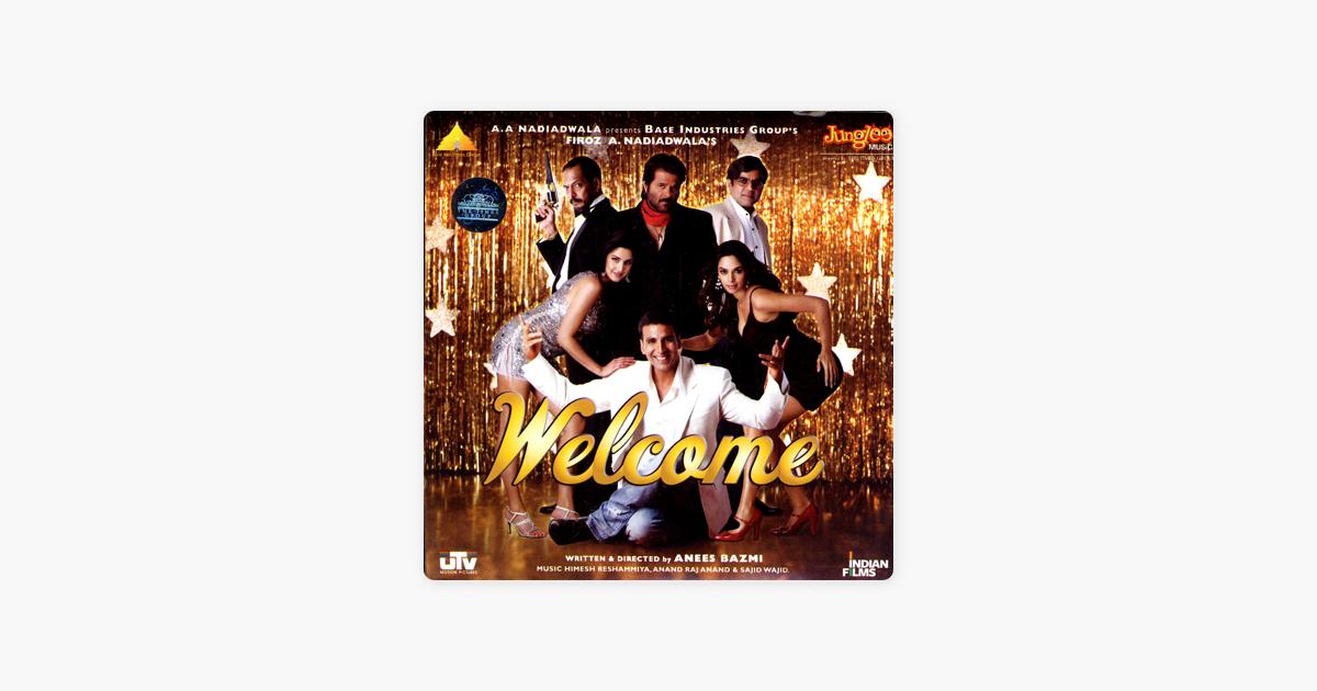 Welcome (Original Motion Picture Soundtrack) by Said Wajid, Anand Raj  Anand & Himesh Reshammiya
