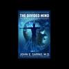 John E. Sarno - The Divided Mind  artwork