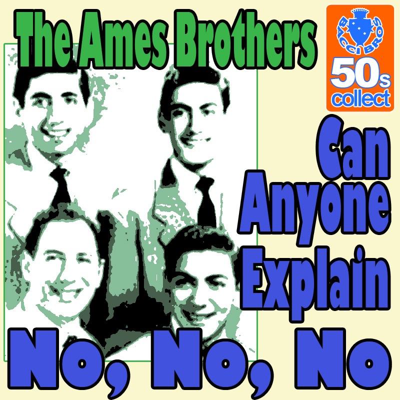 Can Anyone Explain No, No, No (Digitally Remastered) - Single