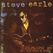Steve Earle - Hometown Blues
