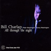 Bill Charlap, Peter Washington, Kenny Washington - All Through The Night