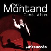 C'est si bon + 49 succès de Yves Montand