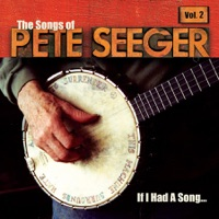 Pete Seeger - Si Kahn - Carry It On