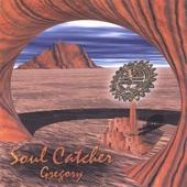 Gregory - Soul Catcher