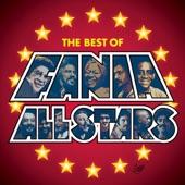 Fania All Stars - Ella Fue (She Was The One) (Album Version)