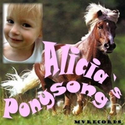 Alicias Ponysong - Single - Alicia