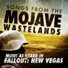 Songs from the Mojave Wasteland - Music as Heard in Fallout: New Vegas - Multi-interprètes