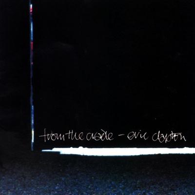 From the Cradle (Live) - Eric Clapton album
