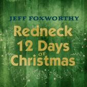 Redneck 12 Days Of Christmas-Jeff Foxworthy