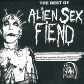 Alien Sex Fiend - Evolution