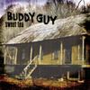 Sweet Tea - Buddy Guy