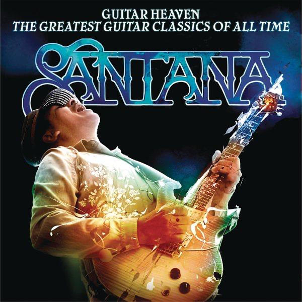 サンタナの guitar heaven the greatest guitar classics of all time