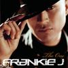 The One - Frankie J