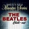Maestro Series - The Beatles - Chill-Out