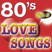 80'S Love Songs Vol.2 - The Eighty Ballad Group - The Eighty Ballad Group