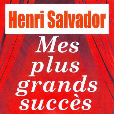 Mes plus grands succès - Henri Salvador