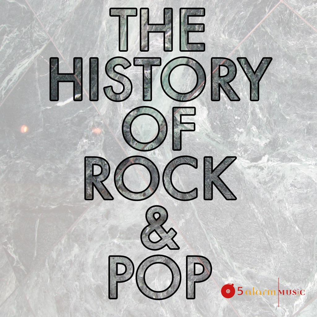The History of Rock & Pop Vol. 1