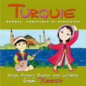 Turquie - Rondes, comptines et berceuses
