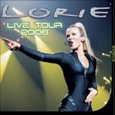 Lorie : Live tour 2006