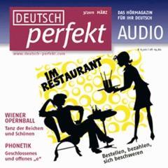 Deutsch perfekt Audio - Im Restaurant. 3/2011