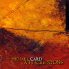 Michael Card - A Fragile Stone artwork