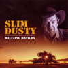 Slim Dusty - Waltzing Matilda - Slim Dusty