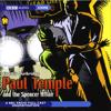 Paul Temple and the Spencer Affair (Dramatized) - Francis Durbridge