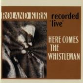 Rahsaan Roland Kirk - Roots